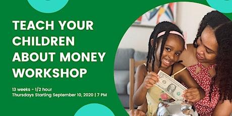 Teach Your Children About Money Workshop tickets