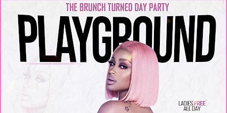 PLAYGROUND: BRUNCH & DAY PARTY tickets