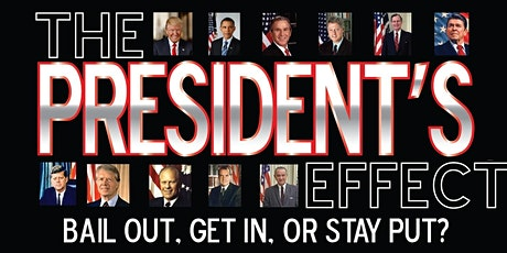 The President's Effect - The POTUS and your 401k, IRA & Other Investments tickets