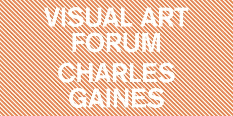 VISUAL ART FORUM: Charles Gaines tickets