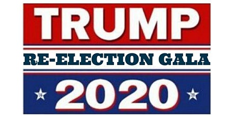 TRUMP 2020 RE-ELECTION GALA tickets
