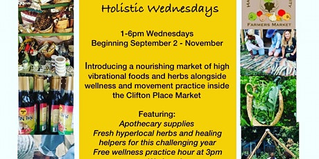 Holistic Wednesdays - Farmers Market tickets