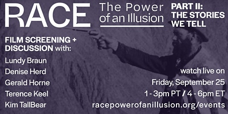 Race—The Power of an Illusion: Part II (Film Screening + Panel discussion) tickets
