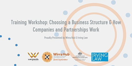 Choosing a Business Structure + How Companies and Partnerships Work tickets