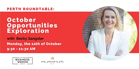 Perth Roundtable:October Opportunities Exploration tickets