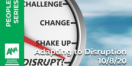 Adapting to Disruption - ANA MKE Panel Discussion tickets