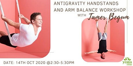 AntiGravity Handstand & Arm Balance Workshop with Tamer Begum tickets