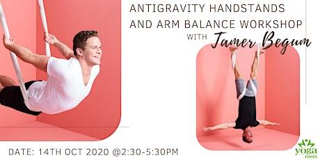 AntiGravity Handstand & Arm Balance Workshop with Tamer Begum tickets