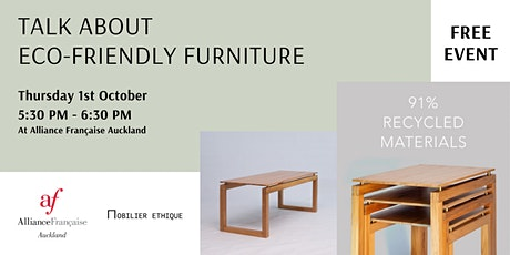 Talk about eco-friendly and sustainable furniture tickets
