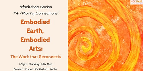 "Workshop #4 ""Moving Connections"" – Embodied Earth, Embodied Arts tickets"