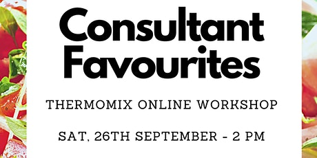 Consultant Favourites - Thermomix online workshop tickets