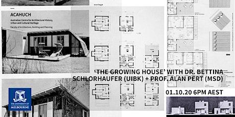 ACAHUCH + CCPD: Dr Bettina Schlorhaufer (UIBK) on 'The Growing House' tickets