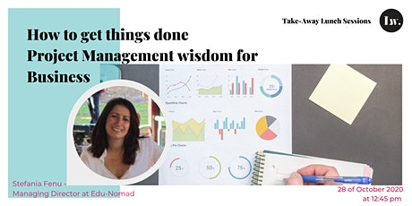 How to get things done- project management wisdom for Business tickets