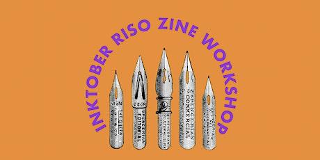 INKTOBER RISO ZINE WORKSHOP tickets