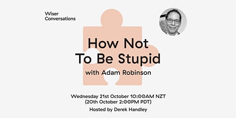 How Not to Be Stupid with Adam Robinson tickets