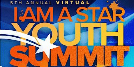 5th Annual I Am A Star Youth Summit tickets