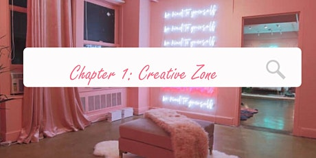 Chapter 1: Creative Zone tickets