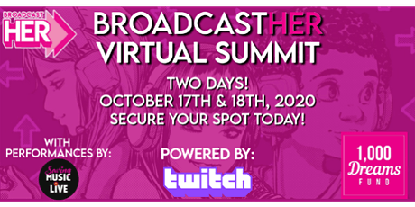 1,000 Dreams Fund Presents: BroadcastHER Virtual Summit tickets