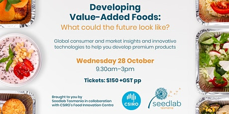 Developing Value-Added Foods: What could the future look like? tickets