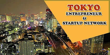 Tokyo's Big Business, Tech & Entrepreneur Professional Networking Soiree tickets