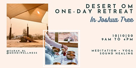 Desert Om :: One-Day Retreat in Joshua Tree tickets