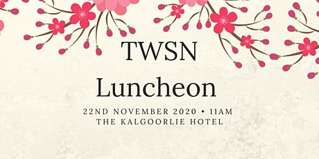 TWSN Ladies Luncheon @ The Kalgoorlie Hotel tickets