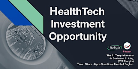 HealthTech Investment Opportunity tickets
