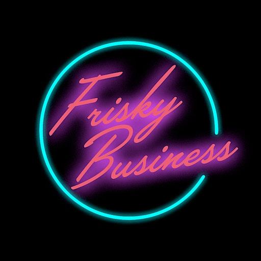 Frisky Business - Flashback to the 80s! logo