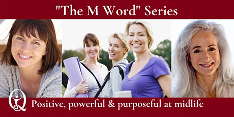 The M Word Series - Webinar 1 EMOTIONS tickets
