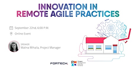 PMI Meeting powered by Fortech,  Innovation in remote Agile practices tickets