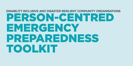 Person-centred Emergency Preparedness (PCEP) Toolkit tickets