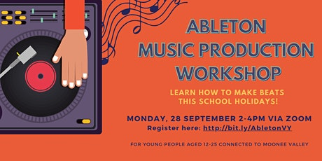 Ableton Music Production Workshop - Valley Youth tickets