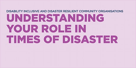 Understanding your role in times of disaster tickets