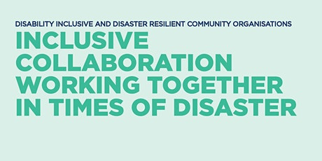Inclusive collaboration: Working together in times of disaster tickets