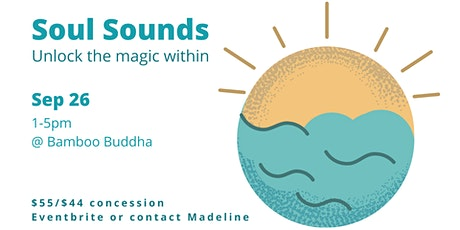 Soul Sounds: Unlock the magic within tickets