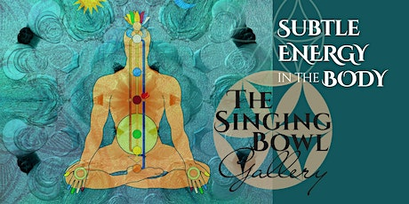 Subtle Energy in the Body tickets