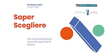 Saper Scegliere (Vicenza) biglietti