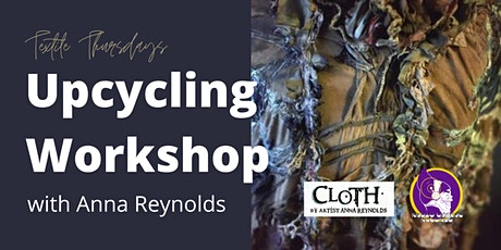 Textile Thursdays - Upcycling Workshop tickets