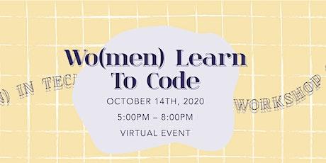 Wo(men) in Tech Workshop Series - Week 3: Wo(men) Learn to Code tickets