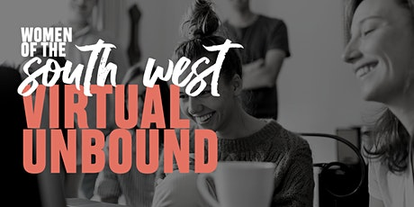 Women of the South West Virtual Unbound tickets