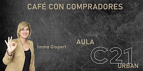 Pildora formativa, CAFE CON COMPRADORES tickets