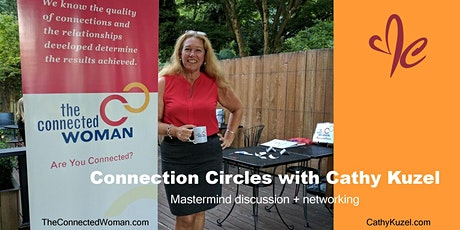 Connection Circle with Cathy Kuzel, The Connected  tickets
