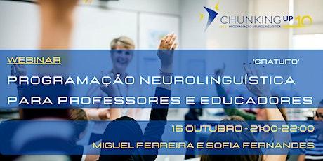 Webinar - Programação Neurolinguística para Professores e Educadores bilhetes