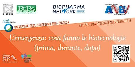 L'emergenza: cosa fanno le biotecnologie | EBW  28-29 Settembre 2020 biglietti