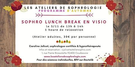 Atelier de sophrologie Courbevoie : LUNCH BREAK VISIO billets