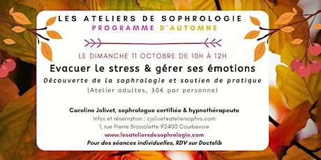 Atelier de sophrologie Courbevoie : Évacuer le stress, gérer ses émotions tickets