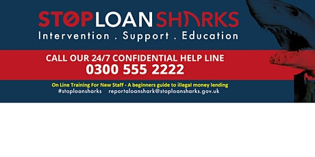 Illegal Money Lending On Line Training  15th Oct 10:30am tickets