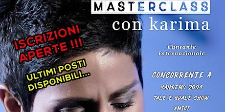 MASTERCLASS DI CANTO & PERFORMER I Artista - Karima biglietti