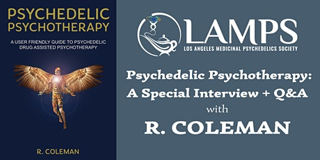 Psychedelic Psychotherapy with R. Coleman tickets