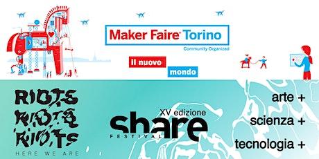 Maker Faire Torino//Share Festival biglietti